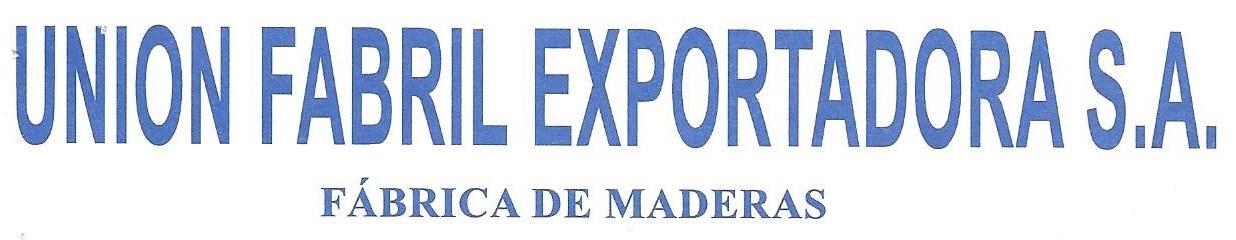 UNIÓN FABRIL EXPORTADORA S.A.