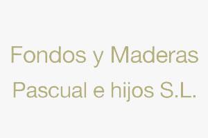 FONDOS Y MADERAS PASCUAL E HIJOS S.L.